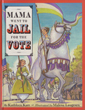 Mama Went to Jail for the Vote book cover