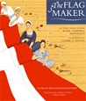 Front cover of the Book The Flag Maker. Yellow background with red and white striped cloth being sewn by four women
